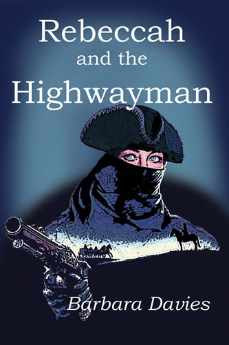 Cover of Rebeccah and the Highwayman
